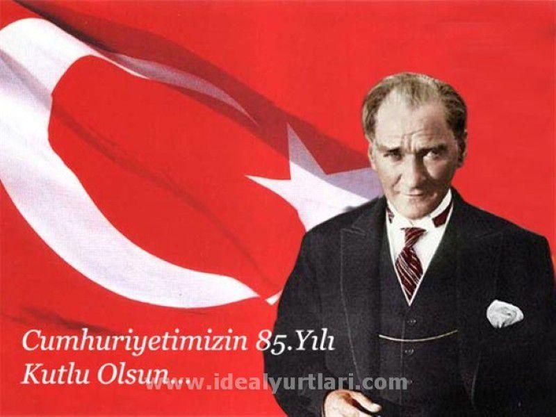 Cumhuriyetimizin 85. Yılı Kutlu Olsun